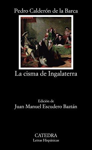 La cisma de Ingalaterra (Letras Hispánicas)