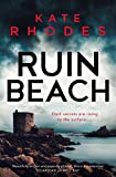 Ruin Beach: A Ben Kitto Thriller 2