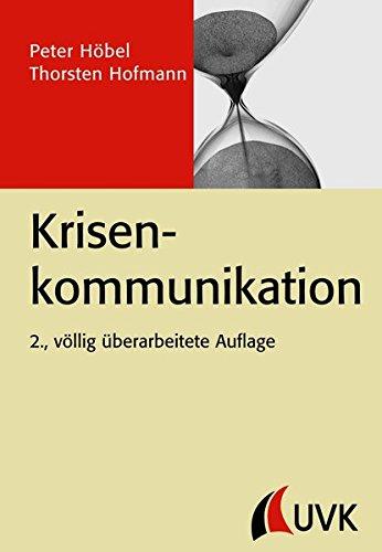 Krisenkommunikation (PR Praxis)