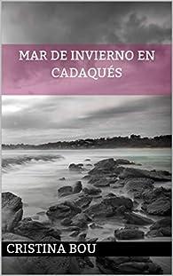 Mar de Invierno en Cadaqués par Cristina Bou