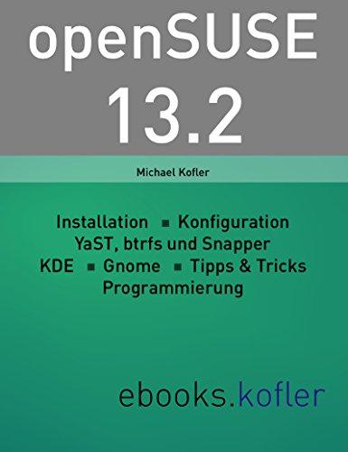 openSUSE 13.2: Installation, Systemkonfiguration, Anwendung und Programmierung