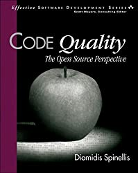 Code Quality: The Open Source Perspective by Diomidis Spinellis (2006-04-13)