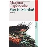 Wer ist Martha?: Roman (suhrkamp taschenbuch) (Paperback) - Common