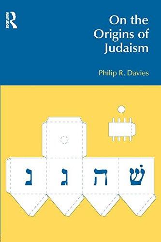 On the Origins of Judaism (BibleWorld)