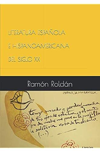 LITERATURA ESPAÑOLA E HISPANOAMERICANA DEL SIGLO XX