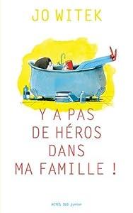 """Afficher """"Y a pas de héros dans ma famille !"""""""