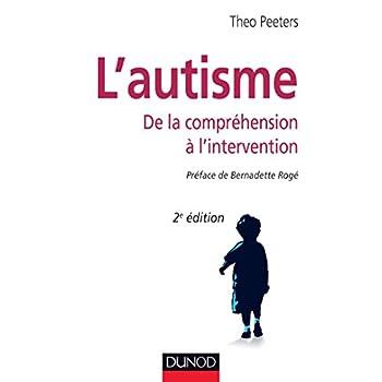 L'autisme - De la compréhension à l'intervention