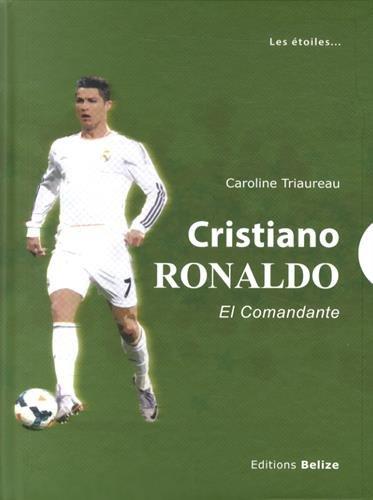 Cristiano Ronaldo : el comandante