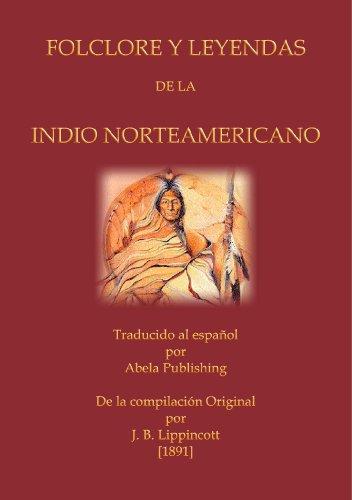 FOLCLORE Y LEYENDAS DE LA INDIO NORTEAMERICANO