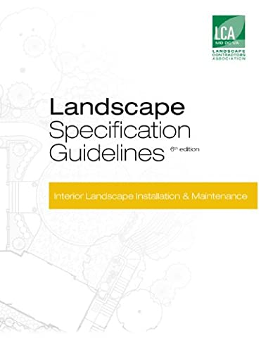 Landscape Specification Guidelines–Part 3: Interior Landscape Installation & Maintenance (Landscape