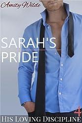 Sarah's Pride (His Loving Discipline) (English Edition)