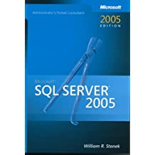 Microsoft® SQL Server™ 2005 Administrators Pocket Consultant (Pro-Administrator's Pocket Consultant)