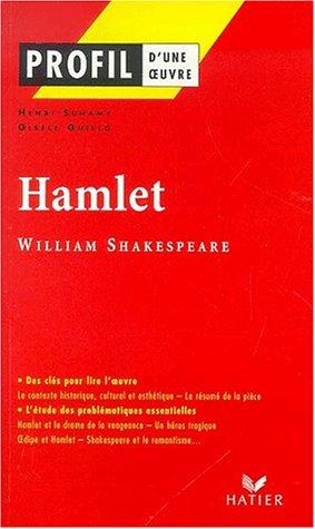 Profil d'une oeuvre : Hamlet (1600), Shakespeare