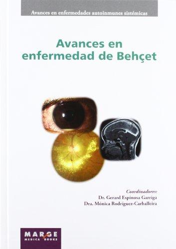 Avances en enfermedad de Behçet (Avances en enfermedades autoinmunes sistémicas)