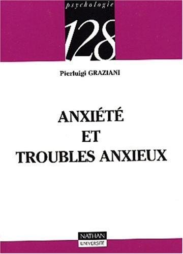 Anxiété et troubles anxieux par Pierluigi Graziani
