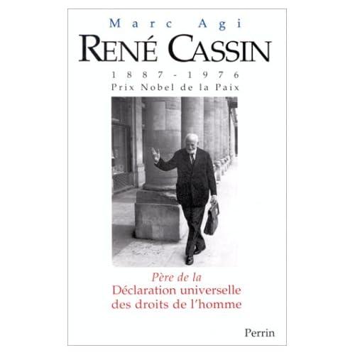 René Cassin (1887-1976) prix Nobel de la paix : Père de la Déclaration Universelle des Droits de l'Homme