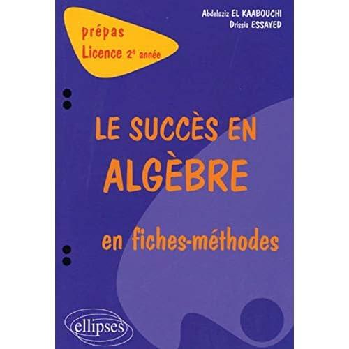 Le succés en algèbre en fiches-méthodes