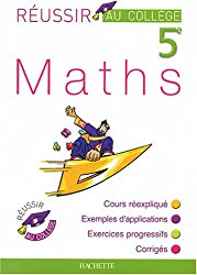 Réussir au collège : Maths, 5ème