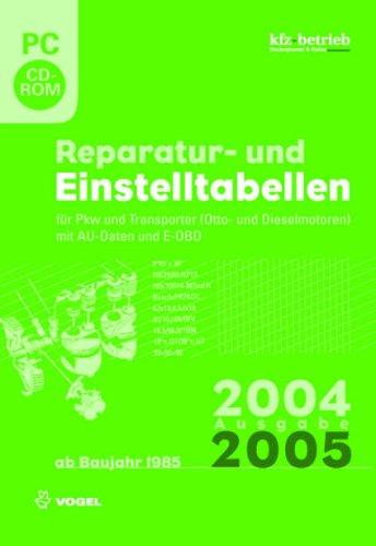 Reparatur- und Einstelltabellen 2004/05. CD-ROM für Windows ab 95