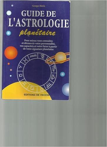 Lire GUIDE DE L'ASTROLOGIE PLANETAIRE pdf, epub
