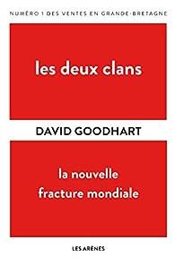 Les deux Clans par David Goodhart