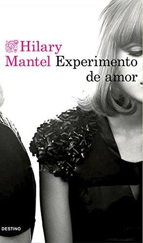 Experimento de amor (Áncora & Delfín nº 1) por Hilary Mantel