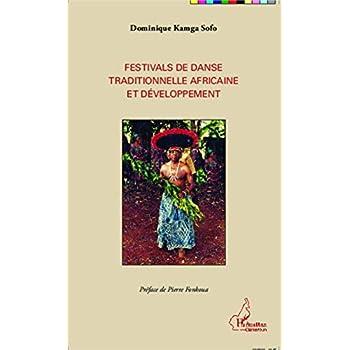 Festivals de danse traditionnelle africaine et développement