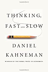 Thinking, Fast and Slow by Daniel Kahneman (2011-10-25)