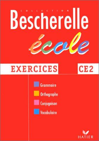 Bescherelle : cahier CE2 - exercices par C. Gau