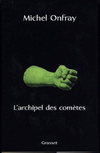 L'archipel des comètes (essai français)