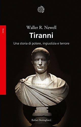 Tiranni. Una storia di potere, ingiustizia e terrore