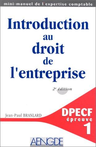 INTRODUCTION AU DROIT DE L'ENTREPRISE. DEPCF, épreuve numéro 1, 2ème édition