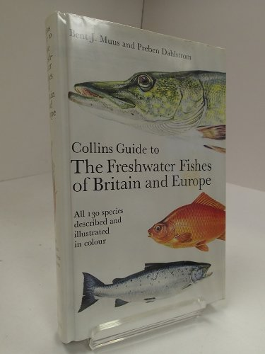 Freshwater Fishes of Britain and Europe (Collins Field Guide)