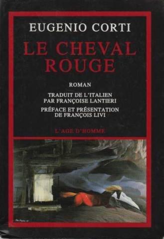 Le Cheval rouge par Eugenio Corti