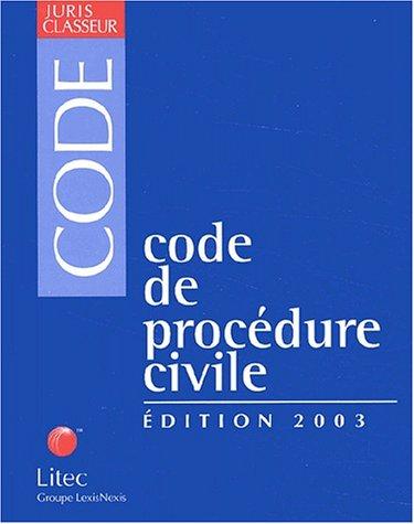 Code de procédure civile. Edition 2003 (ancienne édition)