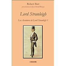 Lord Stranleigh (Les Aventures de Lord Stranleigh t. 1)