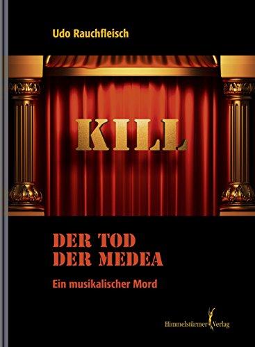 Der Tod der Medea: Ein musikalischer Mord