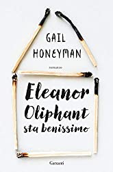 Eleanor Oliphant sta benissimo (Italian Edition)