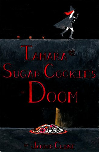 Tamara and the Sugar Cookies of Doom (English Edition)