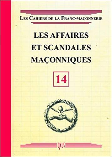 Les affaires et scandales maçonniques - Livret 14