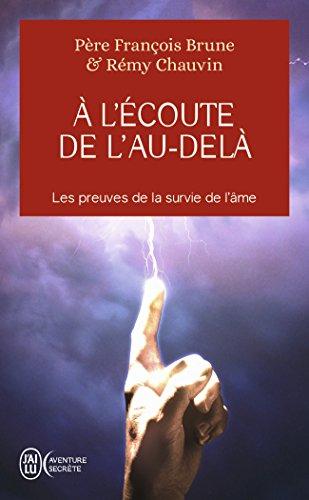 A l'écoute de l'au-delà par François Brune