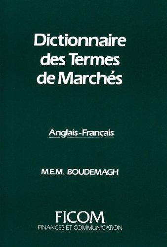 Dictionnaire des Termes de Marches -Anglais/Français + Definitions + Index par Boudemagh M.E.M.