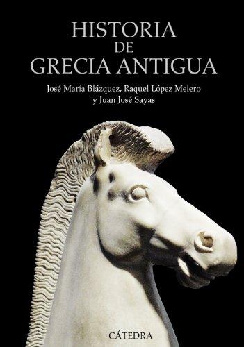 Historia de Grecia Antigua / History of Ancient Greece par  BLAZQUEZ, LOPEZ, SAYAS