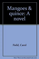 Mangoes and Quince [Taschenbuch] by
