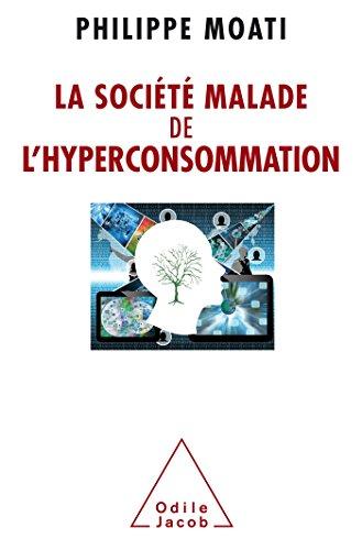 La Socit malade de l'hyperconsommation
