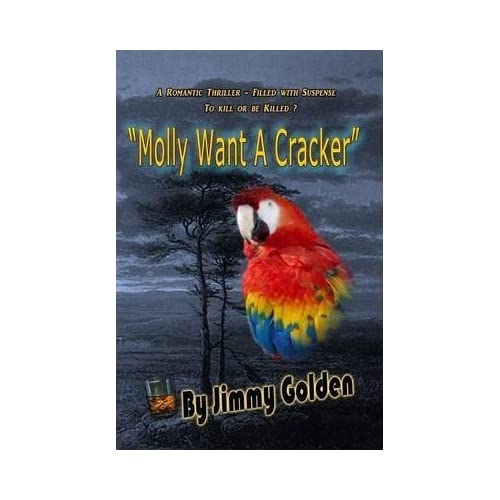 [(Molly Want a Cracker)] [By (author) Jimmy Golden ] published on (April, 2014)