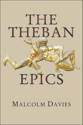The Theban Epics (Hellenic Studies Series)