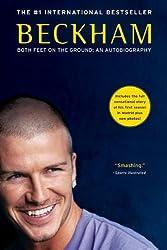 Beckham: Both Feet on the Ground, an Autobiography
