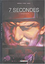 7 secondes, tome 3 : Lambaratidinis