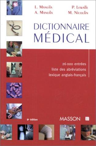 DICTIONNAIRE MEDICAL. 8ème édition, 1999